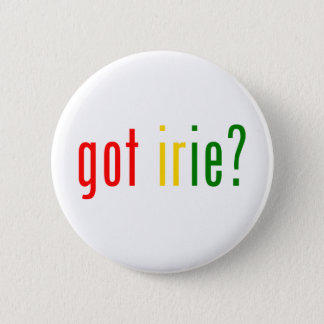 got irie? 6 cm round badge