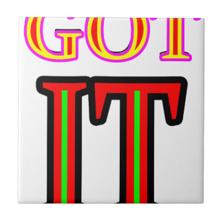 Got IT4 jgibney The MUSEUM Zazzle Gifts Small Square Tile