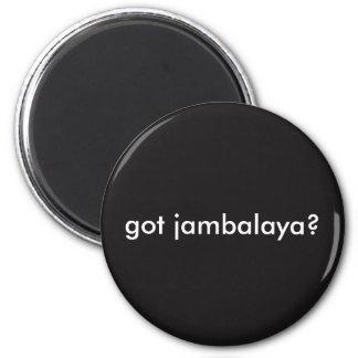 Got Jambalaya Louisiana Cajun Magnet