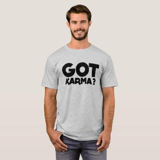 """Got Karma"", text, words, Karma T-Shirt"