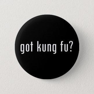 got kung fu? 6 cm round badge