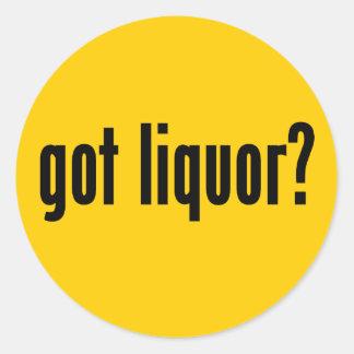 got liquor? classic round sticker