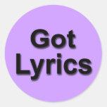 Got Lyrics Round Sticker