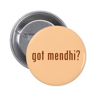 got mendhi? 6 cm round badge