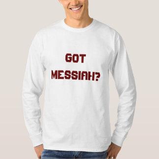 Got Messiah? Long Sleeve T-Shirt