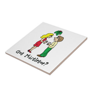 Got Mistletoe Holiday Small Square Tile