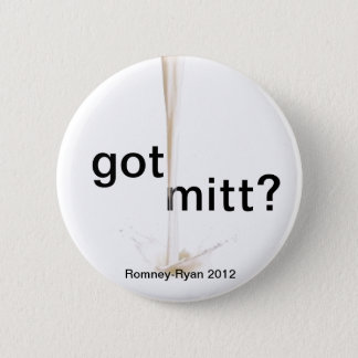 got Mitt? 6 Cm Round Badge