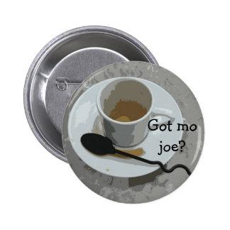 Got mo joe button