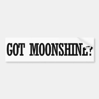 Got Moonshine Bumper Sticker