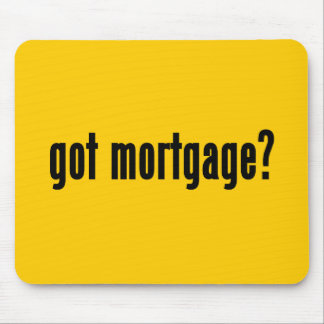 got mortgage mousepads