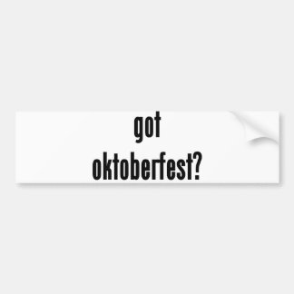 got oktoberfest car bumper sticker