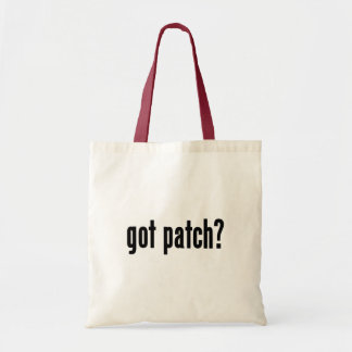 got patch? budget tote bag