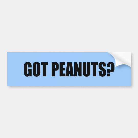 got peanuts bumper sticker