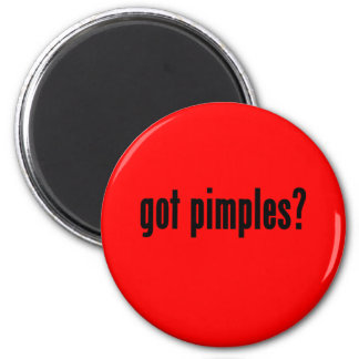 got pimples? magnet