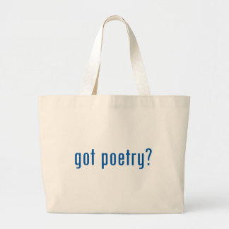 got poetry? large tote bag