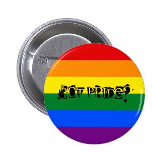 Got Pride? LGBTQ Pride Button 2 Inch Round Button