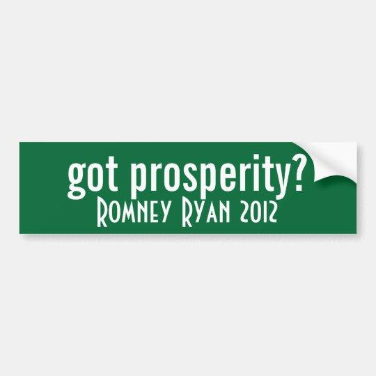 got prosperity? bumper sticker