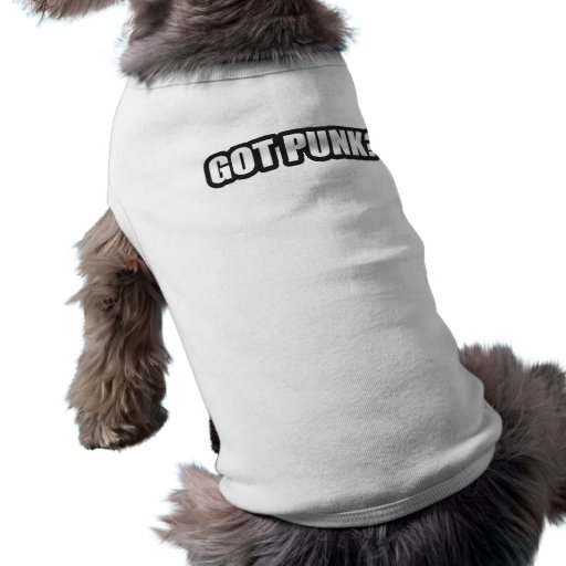 GOT PUNK? guys girls Punk Rock Music shirts Dog Clothing