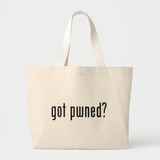 got pwned? tote bags