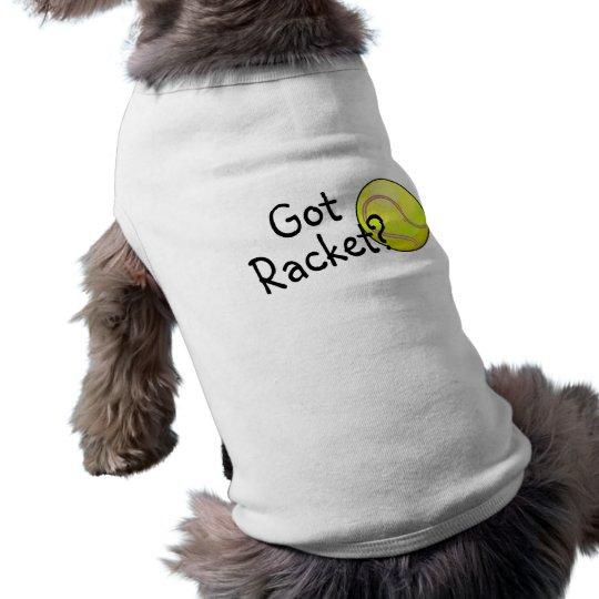 Got Racket? Tennis Sleeveless Dog Shirt