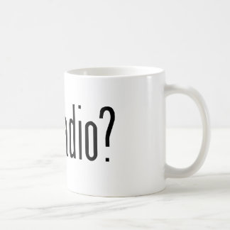 got radio? coffee mug