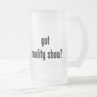 got reality show? frosted glass beer mug
