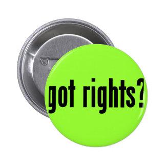got rights? 6 cm round badge