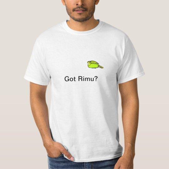 Got Rimu? T T-Shirt