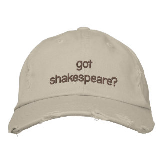 got shakespeare? embroidered hats