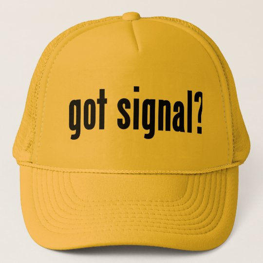 got signal? cap