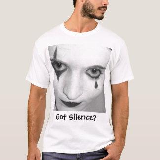Got Silence? T-Shirt