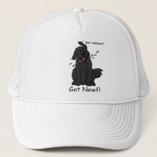 Got Slobber - Got Newf! Trucker Hat