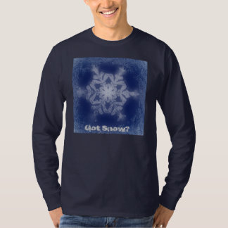 Got Snow? 6 Tshirt