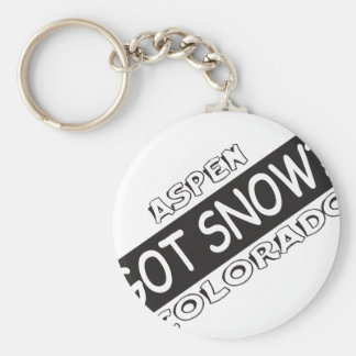 Got Snow - Aspen Key Ring