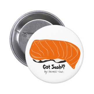 Got Sushi Pinback Buttons