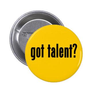 got talent? pins