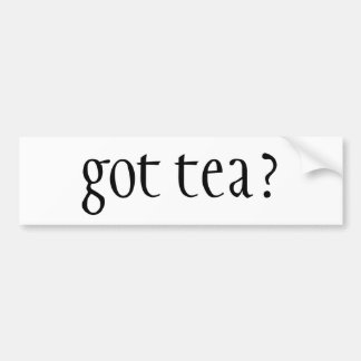 got tea? bumper sticker