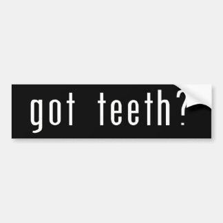 Got Teeth? Bumper Sticker
