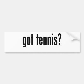 got tennis? bumper sticker