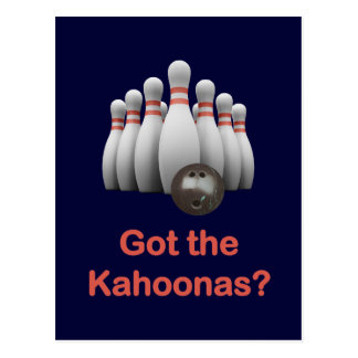 Got the Kahoonas Bowling Postcard