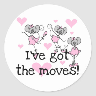 Got The Moves Ballet T-shirts and Gifts Classic Round Sticker