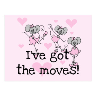 Got The Moves Ballet T-shirts and Gifts Postcard