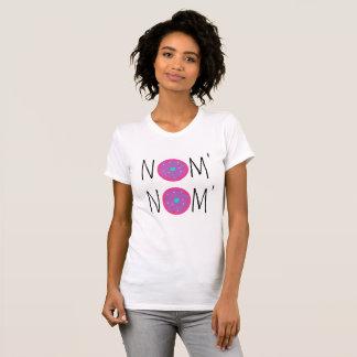 Got The Noms T-Shirt