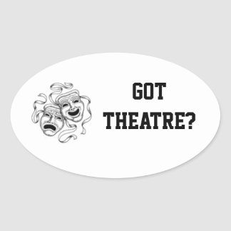 Got Theatre? Sticker