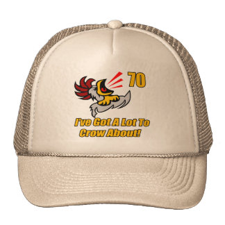 Got To Crow 70th Birthday Gifts Mesh Hat
