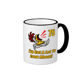Got To Crow 75th Birthday Gifts Ringer Mug