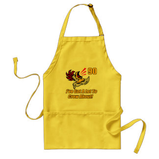Got To Crow 90th Birthday Gifts Adult Apron