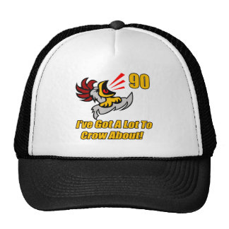 Got To Crow 90th Birthday Gifts Hat