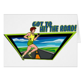 GOT TO HIT THE ROAD - RUNNING GREETING CARD