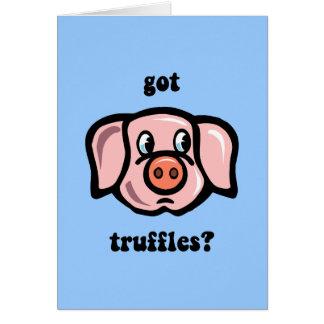 got truffles greeting card